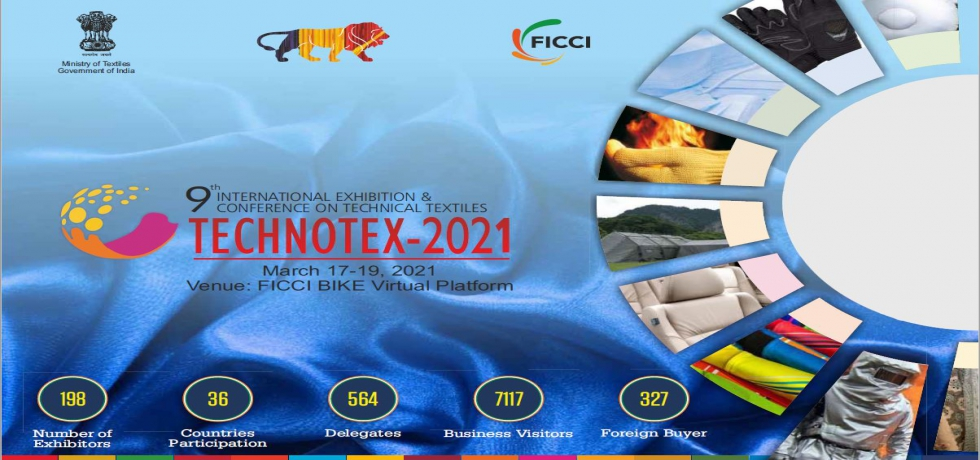 Technotex 2021 a Global Conference and Exhibition on technical textiles from 17th - 19th March 2021